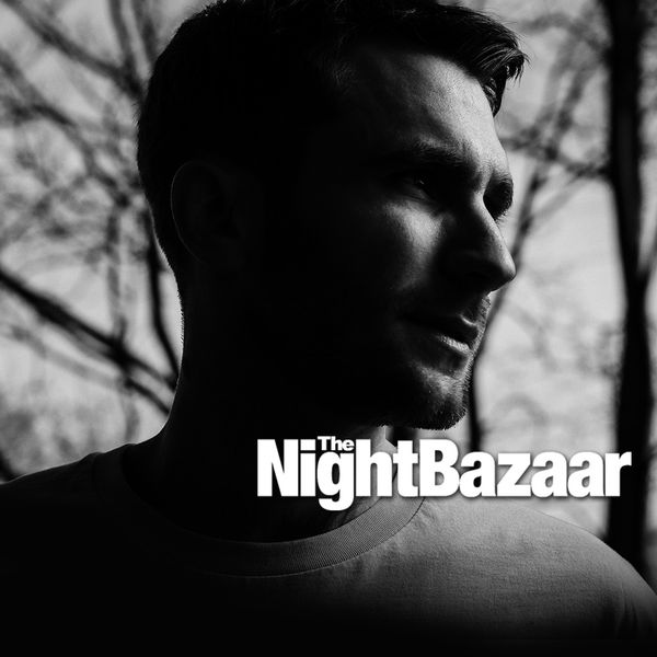 James Organ – The Night Bazaar Sessions – Volume 24
