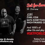 Carl Cox & Eats Everything headline LNADJ's Set For Love this weekend