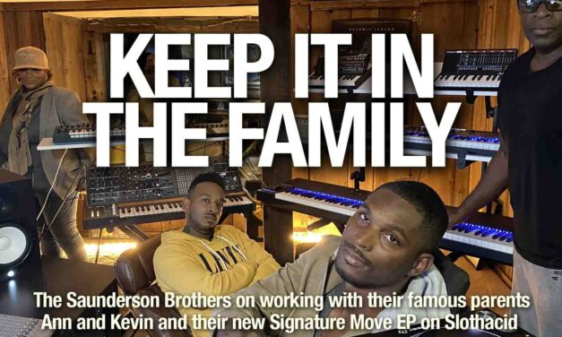 """The Saunderson Brothers: """"Collaborating with family is cool because we already know each other so well"""""""