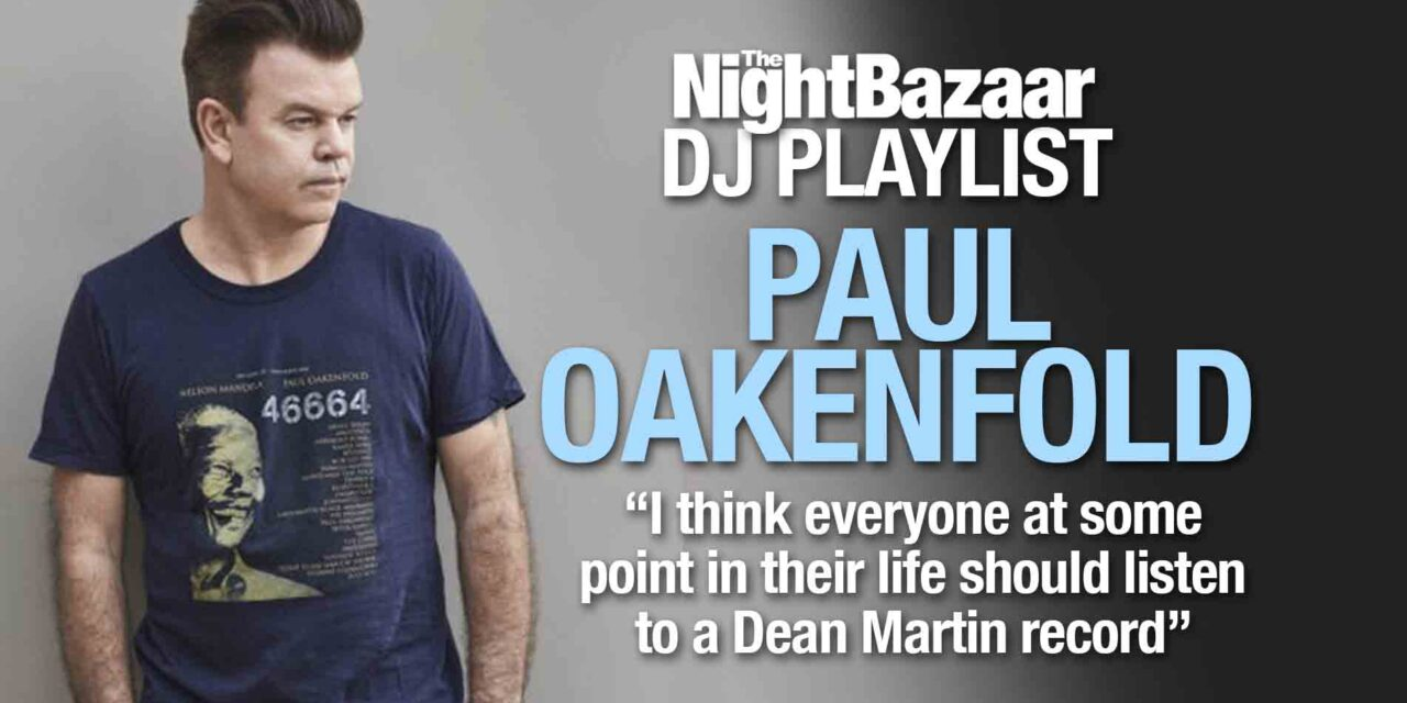 "<span class=""entry-title-primary"">Paul Oakenfold: ""I think everyone at some point in their life should listen to a Dean Martin record""</span> <span class=""entry-subtitle"">An eclectic selection from the legendary DJ and producer, including music from The Beatles, David Guetta and Dean Martin</span>"