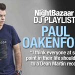 "Paul Oakenfold: ""I think everyone at some point in their life should listen to a Dean Martin record"""