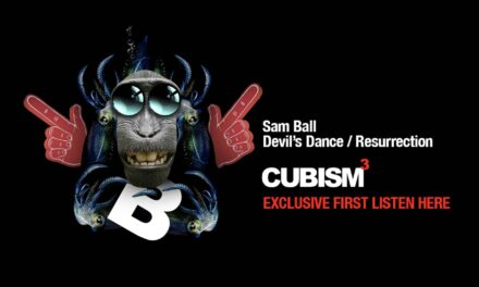 "<span class=""entry-title-primary"">Sam Ball – Devil's Dance / Resurrection</span> <span class=""entry-subtitle"">CUBISM113 - Listen and download exclusively here ahead of the general release</span>"