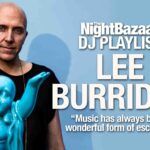 "Lee Burridge: ""Music has always been a wonderful form of escapism"""
