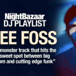 "Lee Foss: ""A monster track that hits the sweet spot between big room and cutting edge funk"""
