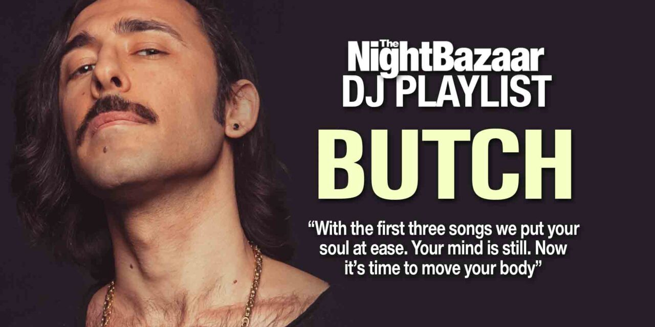"<span class=""entry-title-primary"">Butch: ""With the first three songs we put your soul at ease, Your mind is still. Now it's time to move your body""</span> <span class=""entry-subtitle"">The German superstar DJ and producer takes us on a journey through sound</span>"