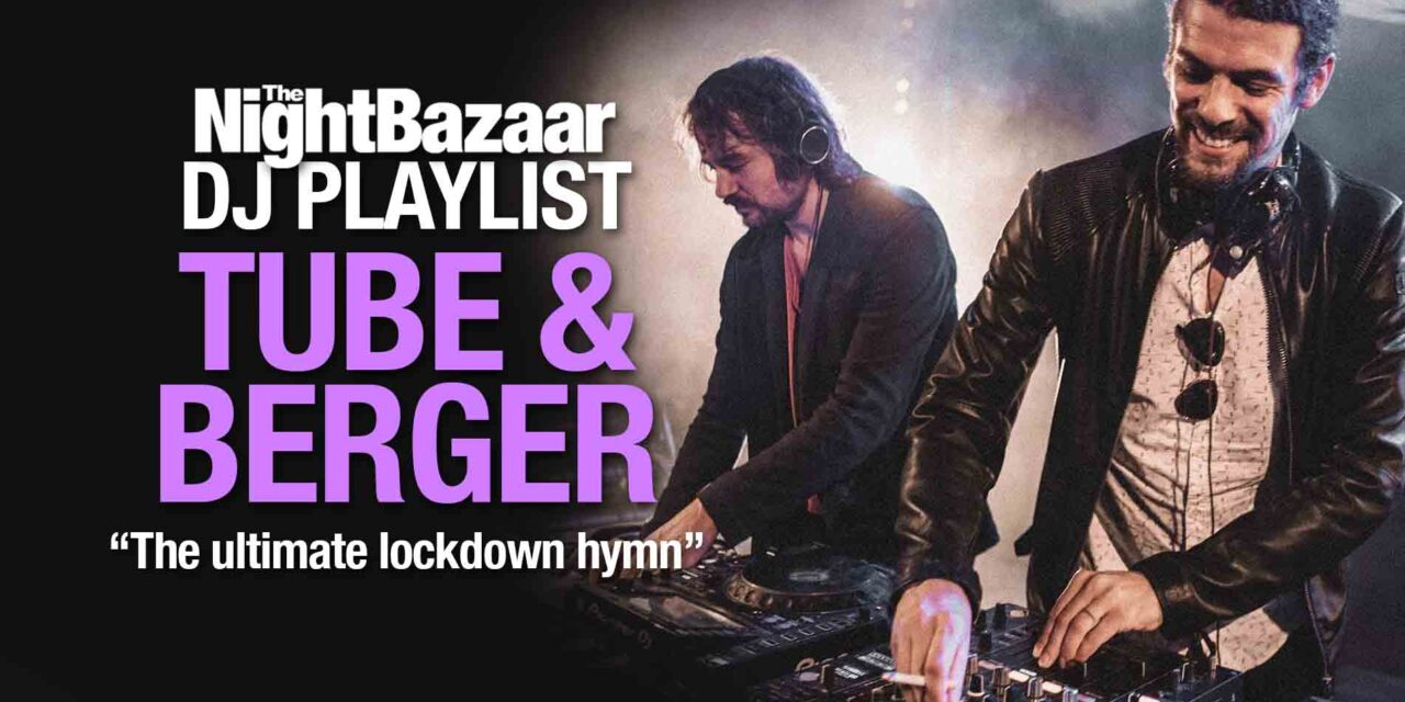 """<span class=""""entry-title-primary"""">Tube & Berger: """"This is the ultimate lockdown hymn""""</span> <span class=""""entry-subtitle"""">German electronic music duo Arndt Rörig and Marko Vidovic talk us through ten current favourites including their new collaboration with Like Mike</span>"""