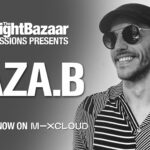 Aza.B marks his debut release on Cubism with an exclusive mix for The Night Bazaar Sessions