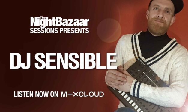 DJ Sensible celebrates the success of his new Saytek remix with a session for The Night Bazaar