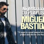 "Miguel Bastida: ""10 years is a great balance for a serious project label like Be One Records"""