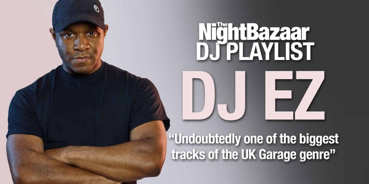 """<span class=""""entry-title-primary"""">DJ EZ: """"Undoubtedly one of the biggest tracks of the UK Garage genre""""</span> <span class=""""entry-subtitle"""">The turntable wizard recently raised £90k for the Defected fundraiser for mental health charity MIND. Here's some highlights from the man himself.</span>"""