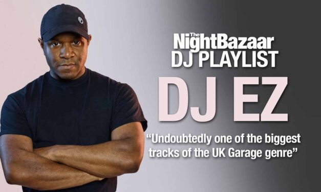 "DJ EZ: ""Undoubtedly one of the biggest tracks of the UK Garage genre"""