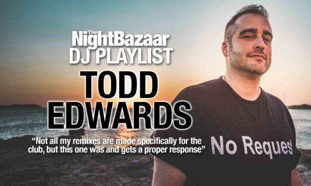 """Todd Edwards: """"Not all my remixes are made specifically for the club, but this one was and gets a proper response"""""""