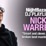 """Nick Warren: """"Smart and clever, chilled, broken beat masterpiece, lovely vibes"""""""