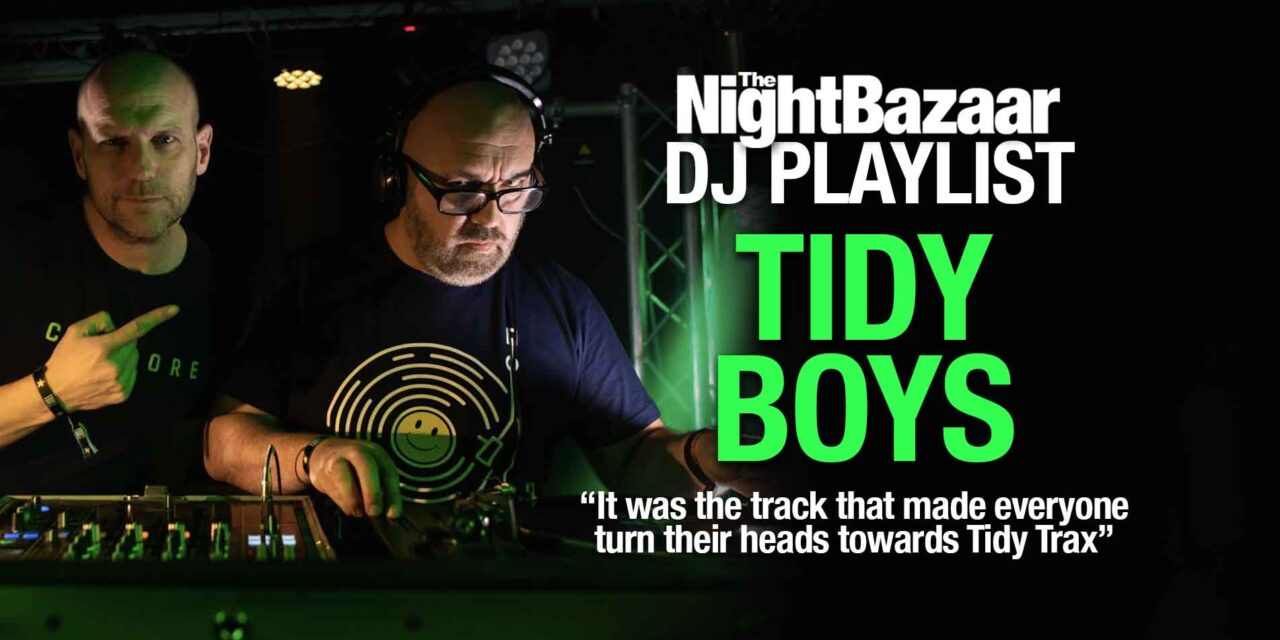 """<span class=""""entry-title-primary"""">Tidy Boys: """"It was the track that made everyone turn their heads towards Tidy Trax""""</span> <span class=""""entry-subtitle"""">The hard house aficionados talk us through a playlist of Tidy classics including music from Tony De Vit and Signum</span>"""