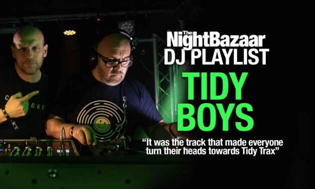"""Tidy Boys: """"It was the track that made everyone turn their heads towards Tidy Trax"""""""