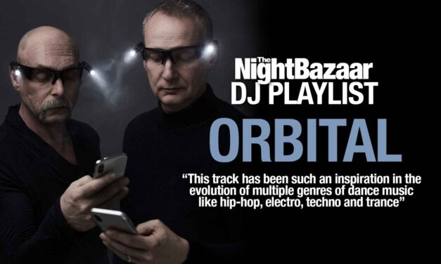 """Orbital: """"This track has been such an inspiration in the evolution of multiple genres of dance music like hip-hop, electro, techno and trance"""""""