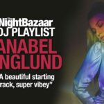 """Anabel Englund: """"A beautiful starting track, super vibey"""""""